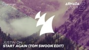 Justin Oh - Start Again ( Tom Swoon Edit )