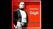 Beniamino Gigli - E Lucevan Le Stelle