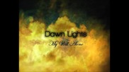Dawn Lights - Smokeless