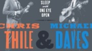 Chris Thile & Michael Daves - EPK (Оfficial video)