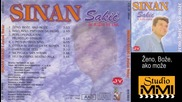 Sinan Sakic i Juzni Vetar - Zeno, Boze, ako moze (Audio 1994)