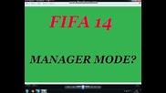 Да започна ли Manager Mode на Fifa 14 отново ?