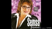 Semsa Suljakovic - Kada odem - (Audio 2007)