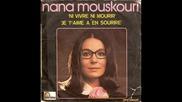 Nana Mouskouri-- Je T'aime A En Sourire 1973