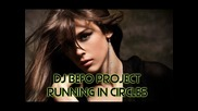 Dj Befo Project - Running In Circles (bulgarian dance music)