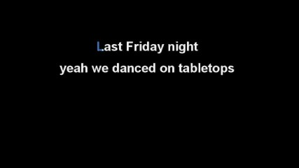 Katy Perry - Last Friday Night (караоке)