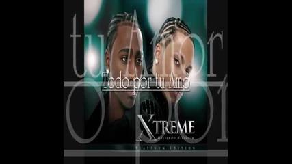Xtreme - Todo por tu Amor
