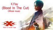 Xxx The Return Of Xander Cage K Flay Blood In The Cut Yeni Nesil Ajan 3 Film Muzigi The Oscars Movie