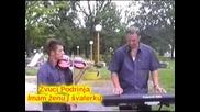 Zvuci Podrinja - Imam zenu i svalerku - (Official video 2007)