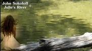John Sokoloff - Julies River