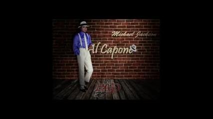 Michael Jackson - Al Capone превод