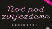 Lexington Band - Carobna - Official Audio 2017 Hd