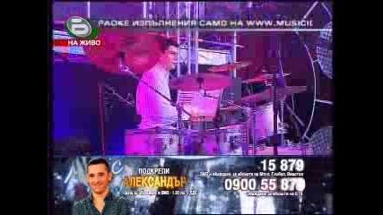 Music Idol 3 - Александър - This Love - Mtv Концерт