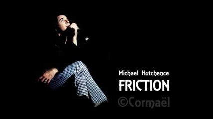 Michael Hutchence - Friction - Youtube