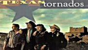 Texas Tornados - He is a tejano