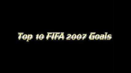 Top 10 Fifa 2007 Goals