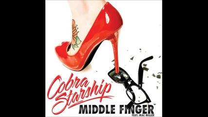 Cobra Starship - Middle Finger (ft. Mac Miller)