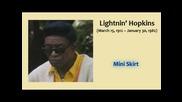 Lightnin Hopkins - Mini Skirt