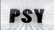 Втора версия ! Psy и Hyuna - Gangnam Style / Гангнам Стайл