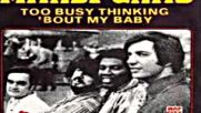 Mardi Gras - Too Busy Thinking About My Baby 1971