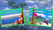 Тропически гледки! ... ( Relaxing music