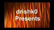drishko Presents - intro 2 lava