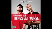 Eminem Ft Bob - Things Get Worse Bgsub + full song