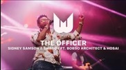 Sidney Samson & Shaggy - The Officer
