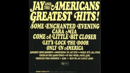 Jay and The Americans - Come A Little Bit Closer