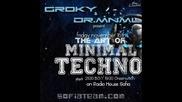Groky & Dr.mnml - The Art Of Minimal Techno