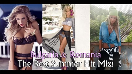 Bulgaria & Romania Dance Hit Mix! The Best 2015