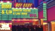 Премиера! Dimitri Vegas & Like Mike vs Diplo feat. Deb's Daughter - Hey Baby (audio)