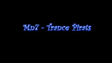 Mn7 - Trance Pirats