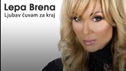 Lepa Brena- Ljubav cuvam za krai