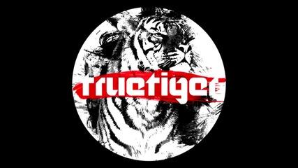 True Tiger - Be Like Me