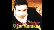 Ugur Karakus - Bilemedim ( Yeni 2011 ) Ugur Karakus - Bilemedim (2011) Full Album