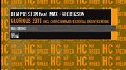 Ben Preston feat Max Fredrikson - Glorious 2011(original)