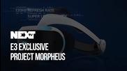 NEXTTV 043: E3 Exclusivе: Project Morpheus