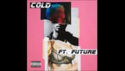 *2017* Maroon 5 ft. Future - Cold ( Neptunica x Calmani & Grey remix )