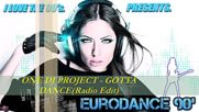 One Dj Project - Gotta Dance(radio Edit)