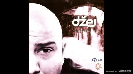 Dzej - Svako ima ponos svoj - (Audio 2003)