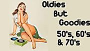 Golden Oldies The 50s 60s 70s - Golden But Oldies Top Hits of All Time