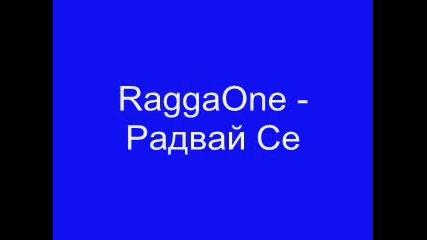 Raggaone feat. Sensei & Dj Darkstep - Радвай Се