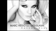 •2o11 • Remix • Калино моме- Десислава ft. Marc Vedo