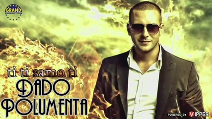 Dado Polumenta official audio 2012