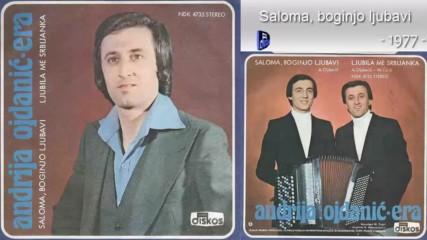 Andrija Ojdanic Era - Saloma boginjo ljubavi