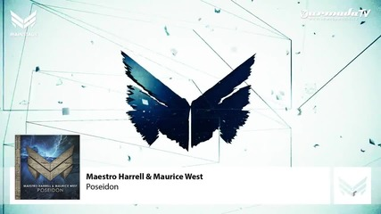 Maestro Harrell & Maurice West - Poseidon ( Original Mix )