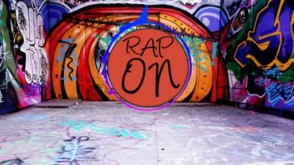 Rap On - Враговете ми обесени