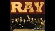 Ray - Есть,  Что Вспомнить