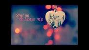 Demi Lovato - Shut up and love me